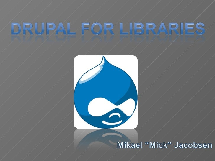 Drupal for Libraries 05/28/09