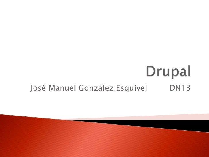 José Manuel González Esquivel   DN13