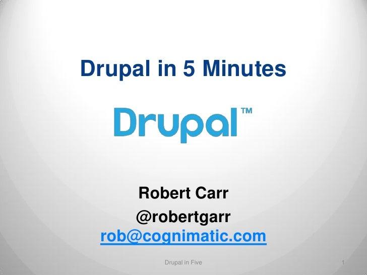 Drupal in 5