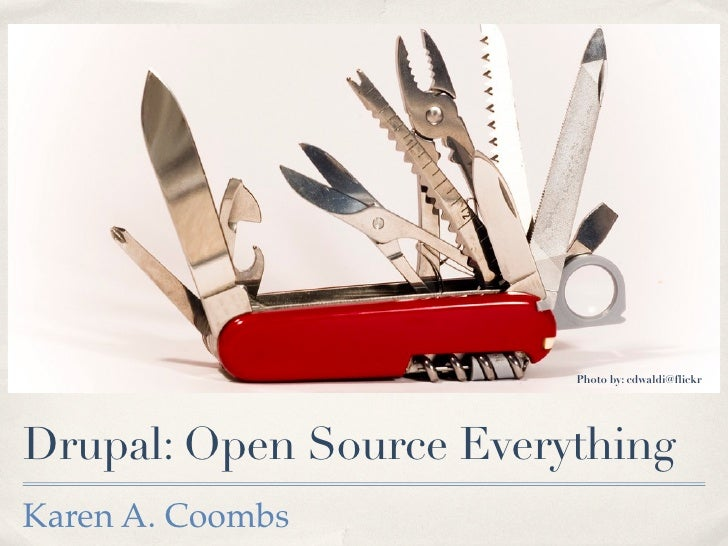 Drupal Open Source Everything