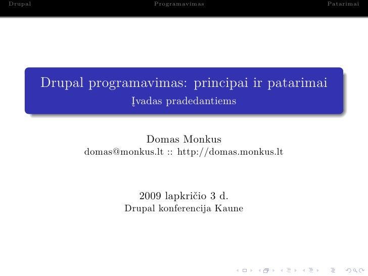 Drupal                       Programavimas                 Patarimai              Drupal programavimas: principai ir patar...