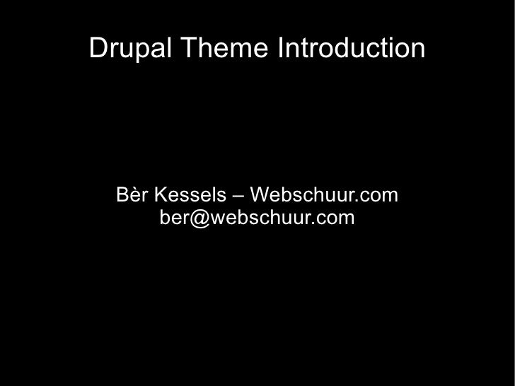 Drupal Theming Introduction