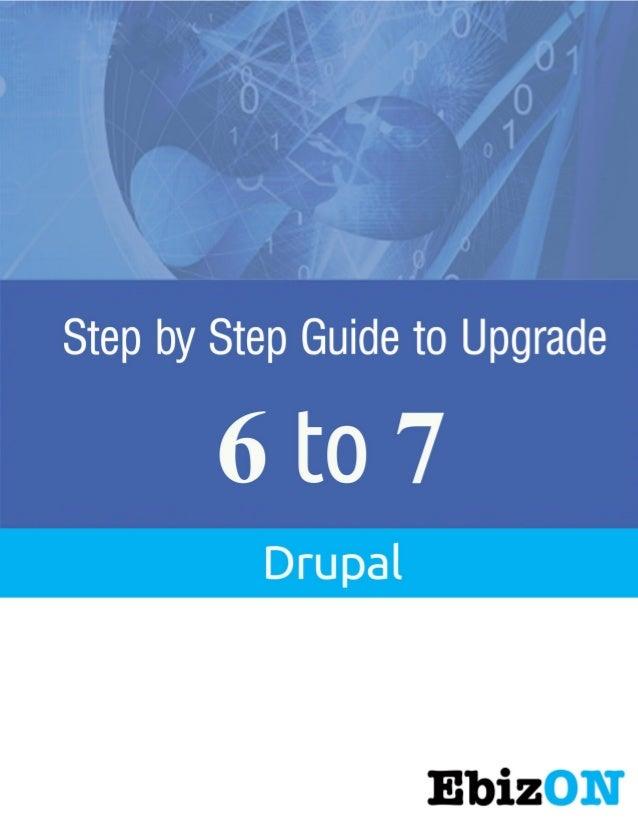 Drupal 6 to Drupal 7 Upgrade  Ebizon Netinfo Pvt. Ltd  Page 1