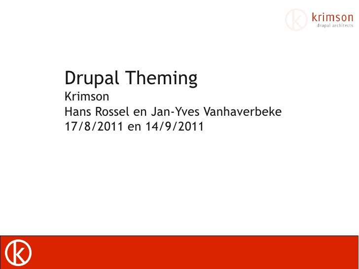 Drupal7 Theming