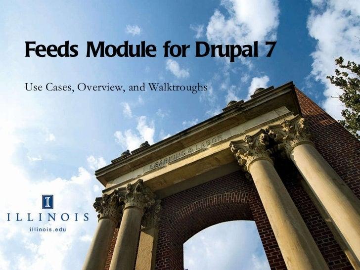 Drupal 7 Feeds Intro Drupal Camp Indianapolis 2011
