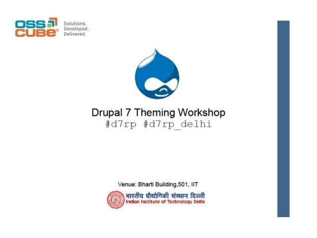 Drupal 7 Theming Workshop