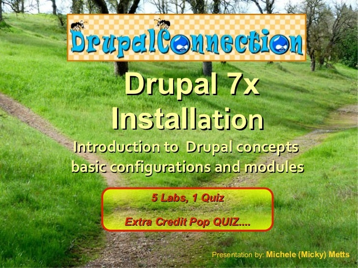 Drupal 7x Installation - Introduction to Drupal Concepts