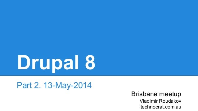 Drupal 8 update: May 2014. Migrate in core.