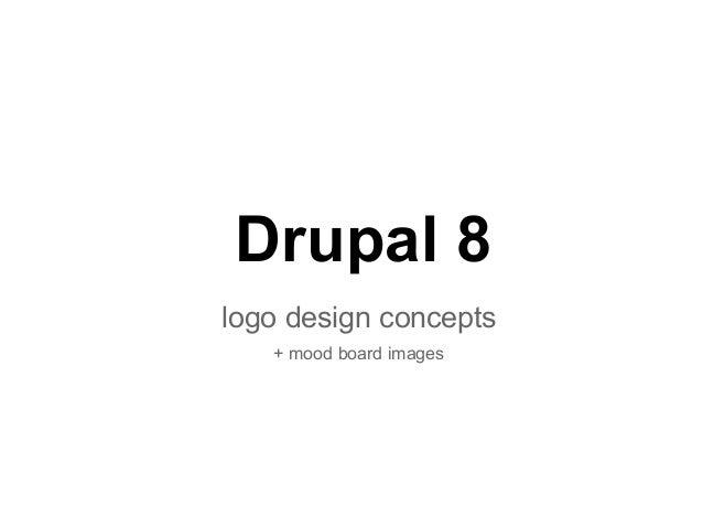 Drupal 8 logo design concepts + mood board images