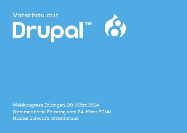 Vorschau auf Webkongress Erlangen, 20. März 2014 (kommentierte Fassung vom 24. März 2014) Nicolai Schwarz, @textformer