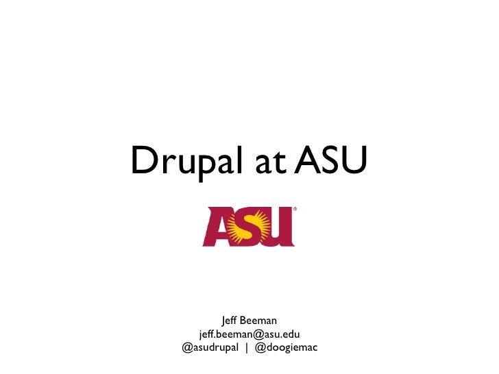 Drupal at ASU - Drupalcon 2010