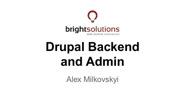 Drupal backend and admin