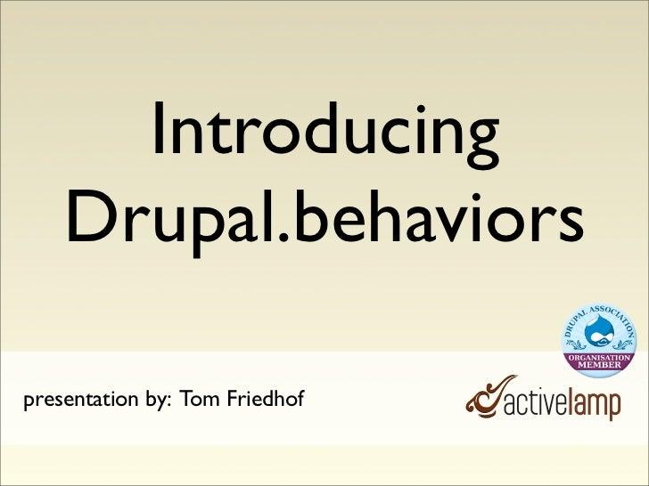 Drupal.Behaviors