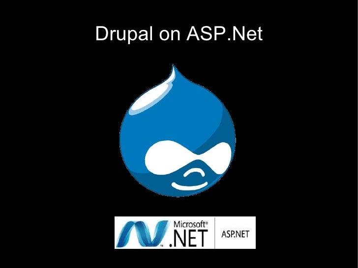 Drupal Camp2009 Asp.Net Vs Drupal