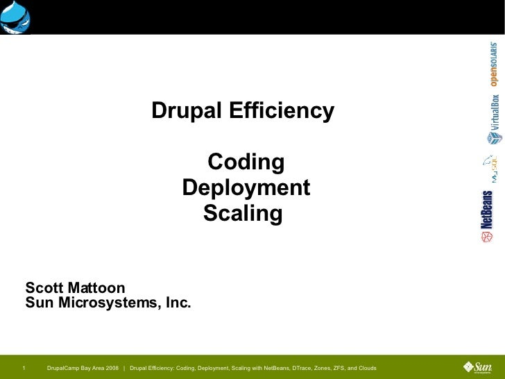 Drupal Efficiency using open source technologies from Sun
