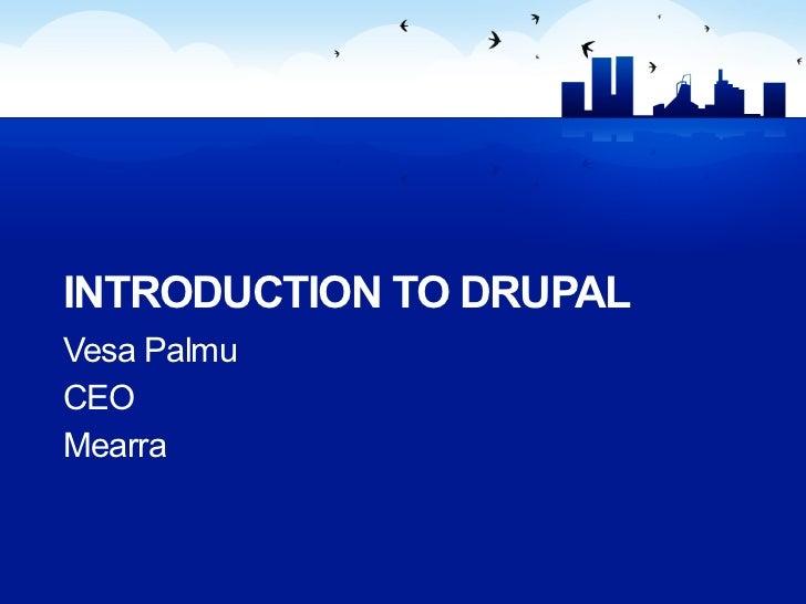 Drupalcamp Estonia - Introduction to Drupal