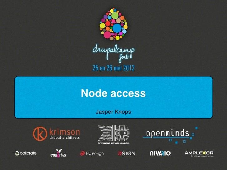 Drupalcamp gent - Node access