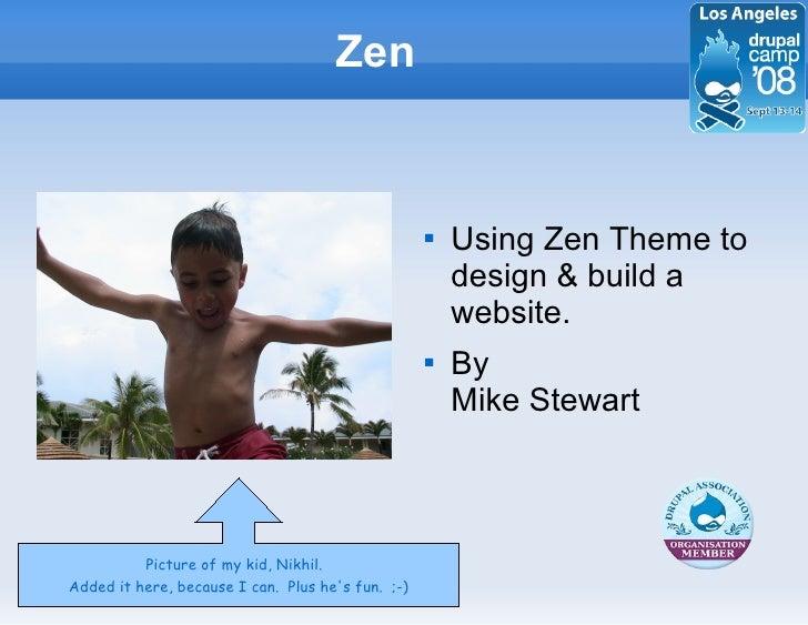 Zen                                                         Using Zen Theme to                                           ...