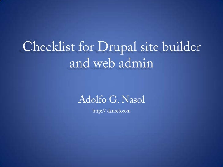 Drupal Checklist for Site Builder and Web admin