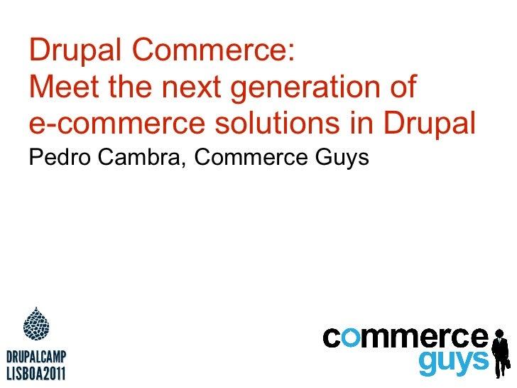 DrupalCommerce Lisbon presentation