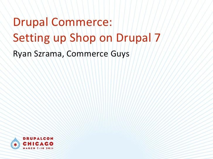 Drupal Commerce at DrupalCon Chicago