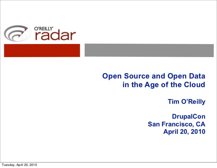 Open Source and Open Data                               in the Age of the Cloud                                           ...