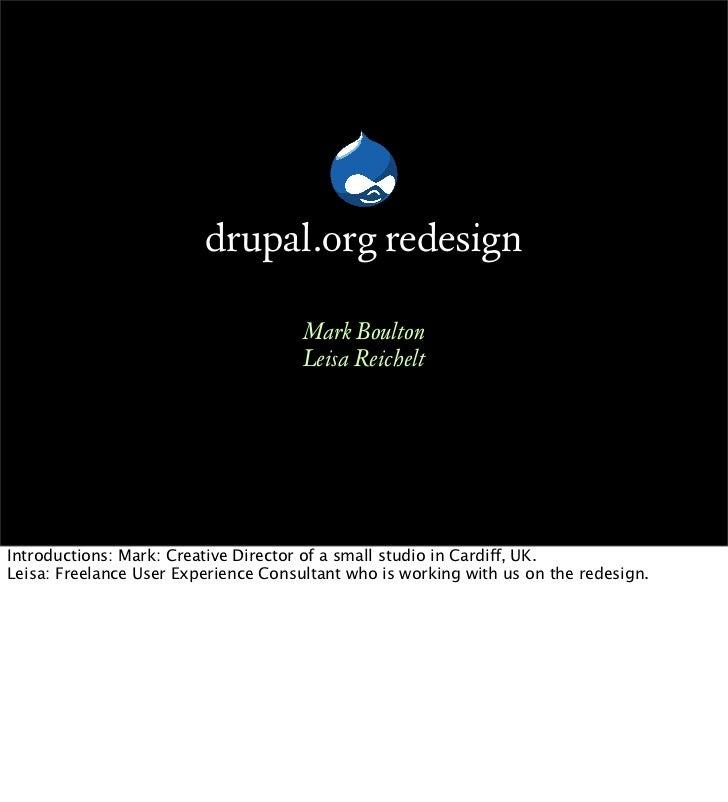 drupal.org redesign                                       Mark Boulton                                       Leisa Reichel...