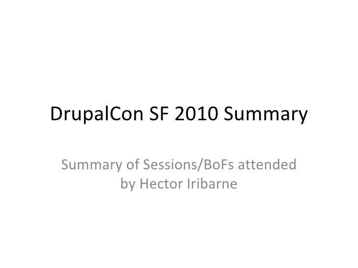 Drupal con sf 2010 summary
