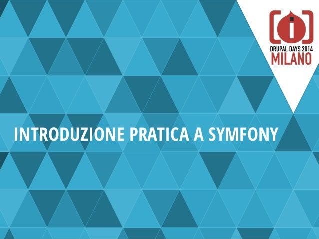 Introduzione pratica a Symfony