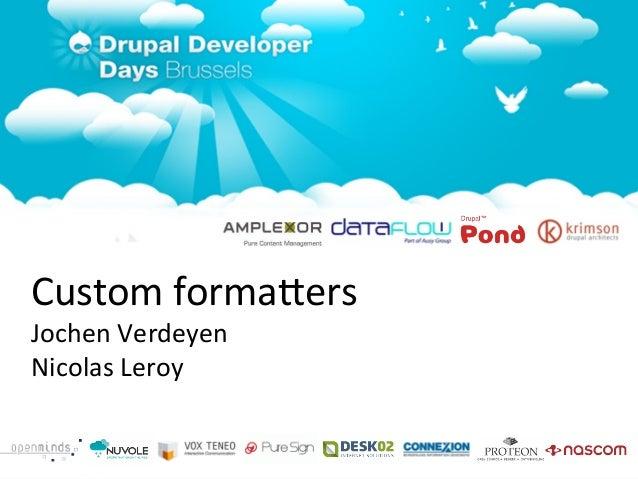 Drupal developer days 2011   custom formatters