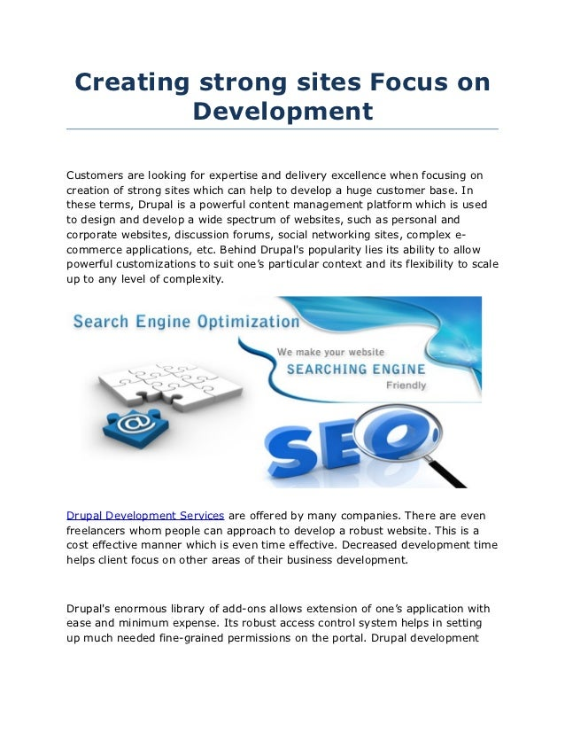 Creating strong sites Focus on         DevelopmentCustomers are looking for expertise and delivery excellence when focusin...