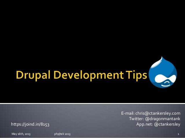 Drupal Development Tips