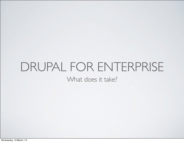 Drupal for enterprise
