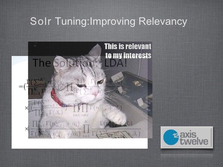 SolrTuning:ImprovingRelevancy