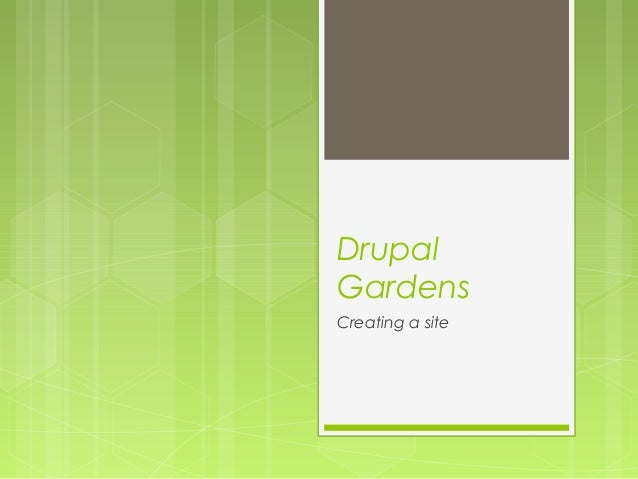 DrupalGardensCreating a site