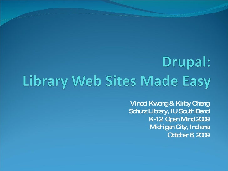 Drupal: Library Web Sites Made Easy