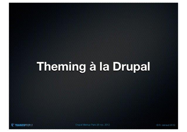 Drupal meetup paris nov 2012