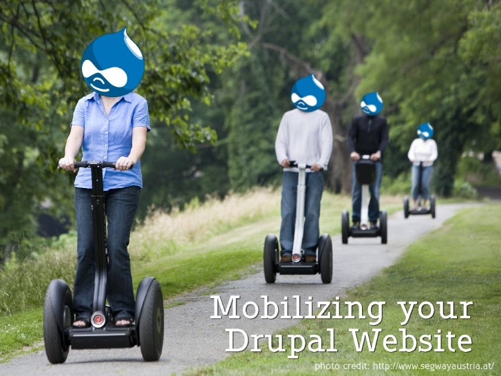 Mobilizing your Drupal Site - Vancouver League of Drupallers