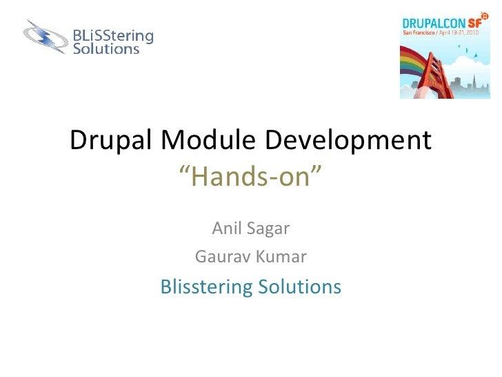 Drupal module development : Blisstering @ DCSF