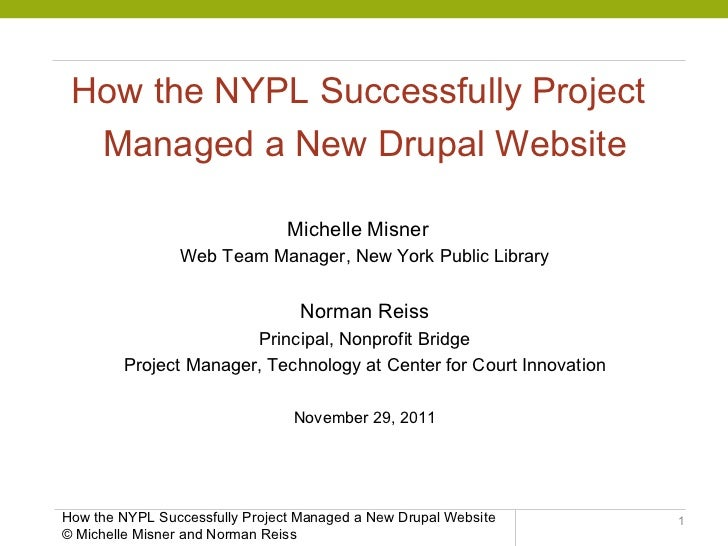 How the NYPL Successfully Project Managed a Drupal Website Rollout
