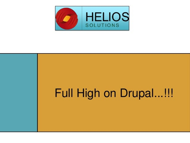 Full High on Drupal...!!!