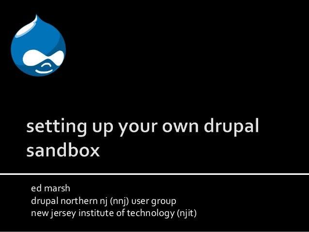 Creating a Drupal sandbox using VirtualBox and Drupal Quickstart
