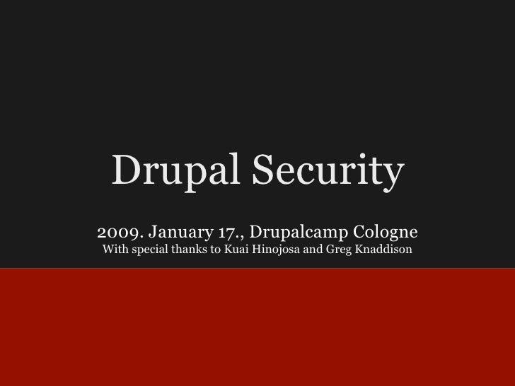 Drupal Security from Drupalcamp Cologne 2009