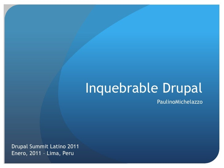 Inquebrable Drupal