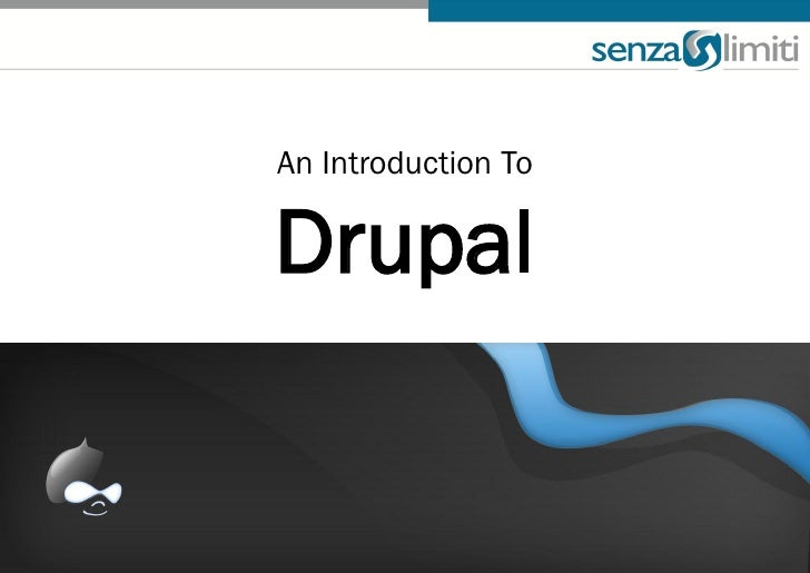 An Introduction To  Drupal