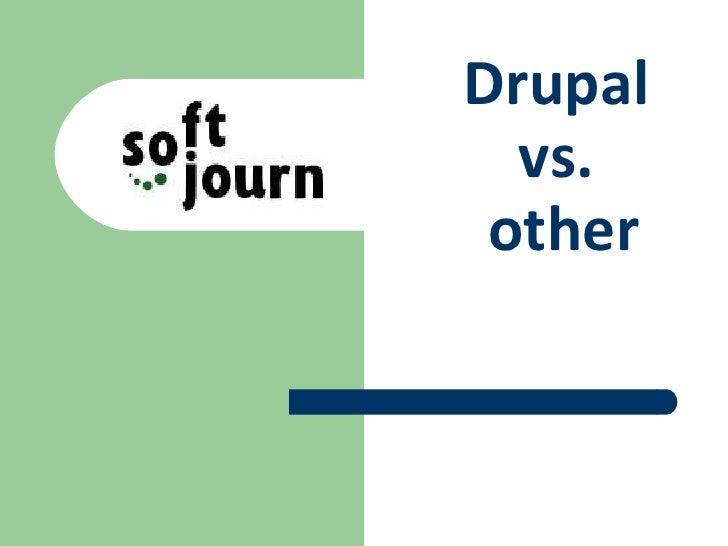 Drupal Vs Other