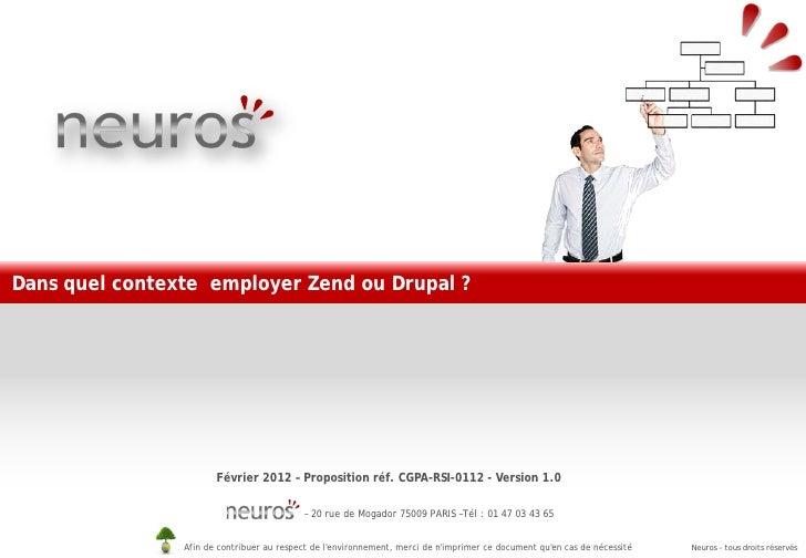 Dans quel contexte employer Zend ou Drupal ?                       Février 2012 – Proposition réf. CGPA-RSI-0112 - Version...