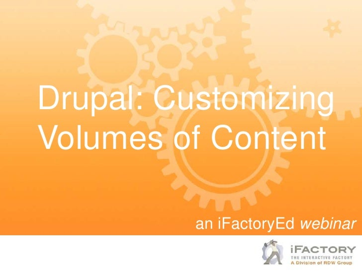 Drupal: Customizing Volumes of Content