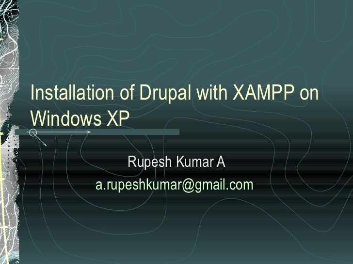 Installation of Drupal on Windows XP with XAMPP