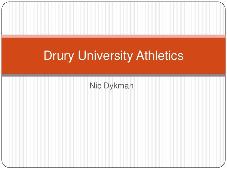 Nic Dykman<br />Drury University Athletics<br />